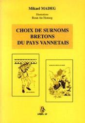 Choix de surnoms bretons du pays vannetais - Couverture - Format classique