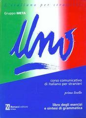 Uno corso communicativo di italiano per stranieri primo livello libro degli exercizi e sint.gram. - Intérieur - Format classique