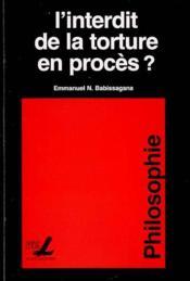 L'Interdit De La Torture En Proces ? - Couverture - Format classique