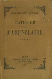 L'Atelier De Marie-Claire - Couverture - Format classique