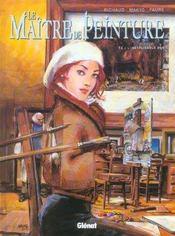 Le maître de peinture t.2 ; l'inexplicable don - Intérieur - Format classique
