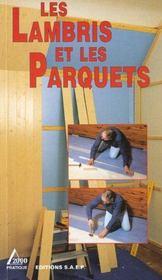 Les lambris et parquets - Intérieur - Format classique