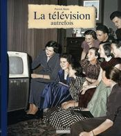La télévision autrefois - Intérieur - Format classique