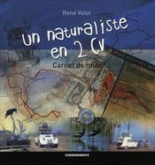 Naturaliste En 2 Cv (Un) Carnet De Route - Intérieur - Format classique