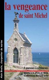 La Vengeance De Saint-Michel - Intérieur - Format classique
