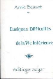 Quelques Difficultes De La Vie Interieure - Couverture - Format classique