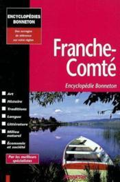 Encyclopedies Regionales ; Franche-Comté - Couverture - Format classique