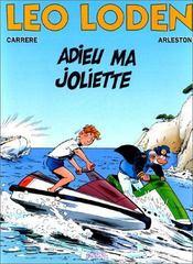 Léo Loden t.3 ; adieu ma joliette - Intérieur - Format classique