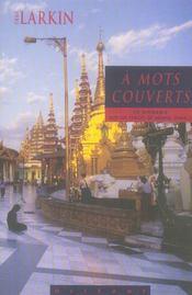À mots couverts ; en Birmanie sur les traces de G. Orwell - Intérieur - Format classique