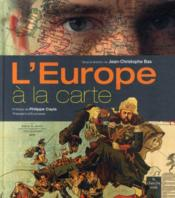L'Europe à la carte  - Jean-Christophe Bas