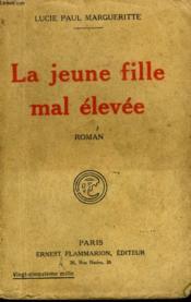 La Jeune Fille Mal Elevee. - Couverture - Format classique