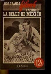 Nos Grands Films Racontes - La Belle De Mexico - Couverture - Format classique