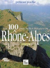 Les 100 plus belles balades en Rhône-Alpes - Couverture - Format classique