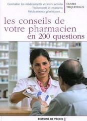 Conseils De Votre Pharmacien En 200 Questions (Les) - Intérieur - Format classique