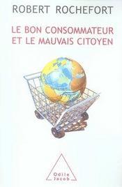 Le bon consommateur et le mauvais citoyen - Intérieur - Format classique