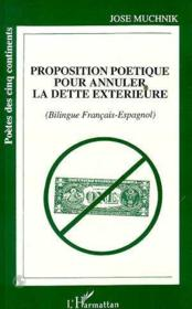 Proposition poétique pour annuller la dette extérieure - Couverture - Format classique