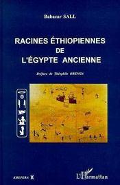 Racines Ethiopiennes De L'Egypte Ancienne - Intérieur - Format classique