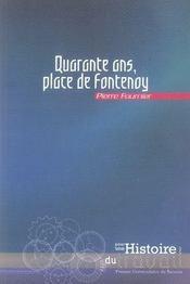Quarante ans, place de fontenoy - Intérieur - Format classique