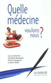 Quelle Medecine Voulons-Nous - Intérieur - Format classique
