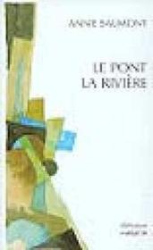 Pont, La Riviere (Le) - Couverture - Format classique