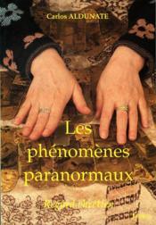 Les Phenomenes Paranormaux. Regard Chretien - Couverture - Format classique