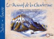 Le massif de la chartreuse ; Isère-Savoie - Couverture - Format classique