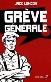 Grève générale ! - Couverture - Format classique