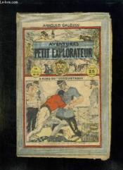 Aventure D Un Petit Explorateur N° 25 A Bord Du Conquistador. - Couverture - Format classique