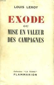 Exode Ou Mise En Valeur Des Campagnes. - Couverture - Format classique