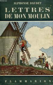 Les Lettres De Mon Moulin. Collection Flammarion N° 5. - Couverture - Format classique