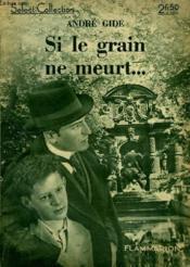 Si Le Grain Ne Meurt. Collection : Select Collection N° 121 - Couverture - Format classique