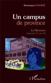 Campus de province ; le marocain (septembre 75 - juin 76) - Couverture - Format classique