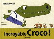 Incroyable croco ! - Intérieur - Format classique