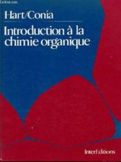 Introduction à la chimie organique .. 1. Introduction à la chimie organique - Couverture - Format classique