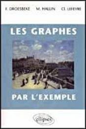 Les Graphes Par L'Exemple Cours - Intérieur - Format classique