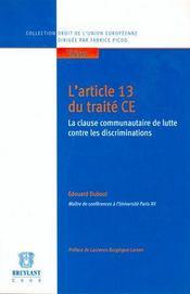 L'Article 13 Du Traite C.E. La Clause Communautaire De Lutte Contre Les Discriminations - Intérieur - Format classique