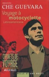 Voyage A Motocyclette ; Latinoamerican - Couverture - Format classique