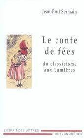 Le Conte De Fees Du Classicisme Aux Lumieres - Intérieur - Format classique