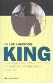 King, la biographie non-officielle de Martin Luther King t.3 - Couverture - Format classique