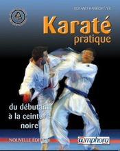 Karaté pratique ; du débutant à la ceinture noire - Intérieur - Format classique
