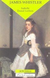 James Whistler ; le peintre et le polémiste - Intérieur - Format classique