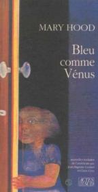 Bleu Comme Venus - Couverture - Format classique