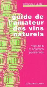Guide De L'Amateur Des Vins Naturels (Vente Ferme) - Intérieur - Format classique