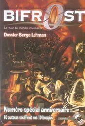 Revue Bifrost N.42 ; Dossier Serge Lehman ; 10 Auteurs Soufflent Nos 10 Bougies - Intérieur - Format classique