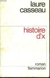 Histoire D'X. - Couverture - Format classique