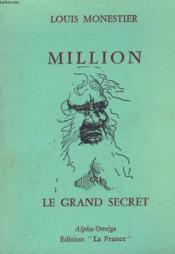 Million Ou Le Grand Secret. - Couverture - Format classique