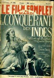 Le Film Complet Du Mardi N° 1734 - 14e Annee - Le Conquerant Des Indes - Couverture - Format classique