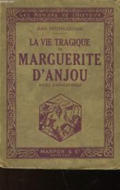La Vie Tragique De Marguerite D'Anjou - Couverture - Format classique