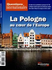 Vente livre :  REVUE QUESTIONS INTERNATIONALES N.69 ; la Pologne au coeur de l'Europe  - Revue Questions Internationales