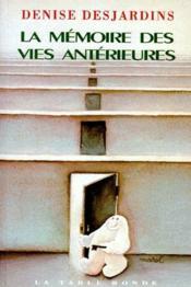 La Memoire Des Vies Anterieures - Couverture - Format classique